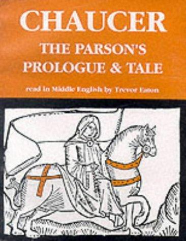 The Parson's Prologue and Tale (Geoffrey Chaucer - the Canterbury ...
