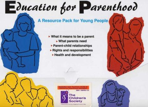 Download Education for Parenthood