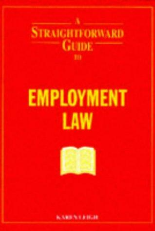 A Straightforward Guide to Employment Law (Straightforward Guides)
