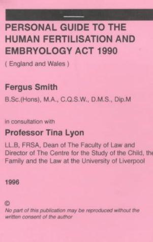cover of  personal guide to the human fertilisation and embryology act 1990
