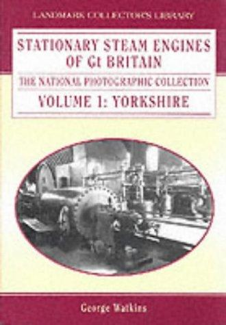 Stationary Steam Engines of Great Britain (Landmark Collector's Library)