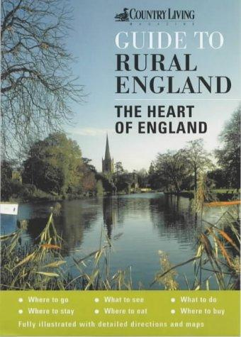 "Download The ""Country Living"" Guide to Rural England (""Country Living"" Rural Guides)"