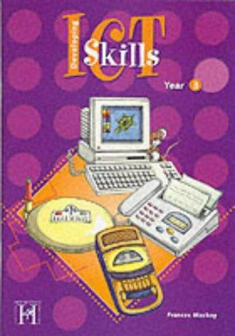 Download Developing Information and Communication Technology Skills (Information & Communication Technology)