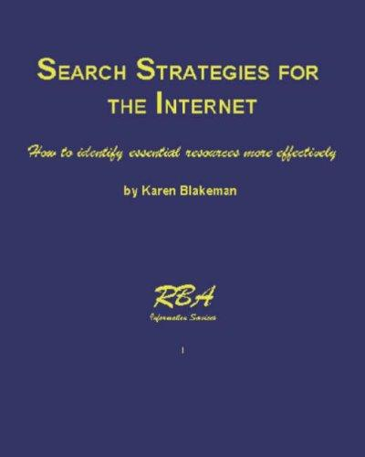 Search Strategies for the Internet
