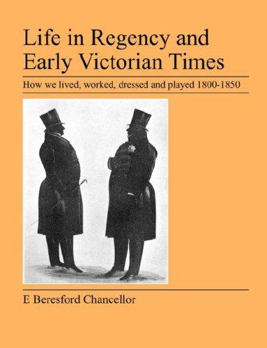 Life in Regency and Early Victorian Times