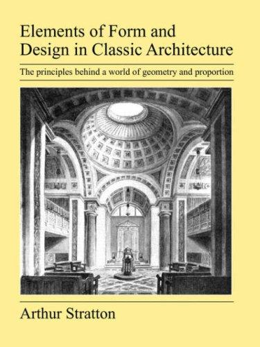 Elements of Form and Design in Classic Architecture
