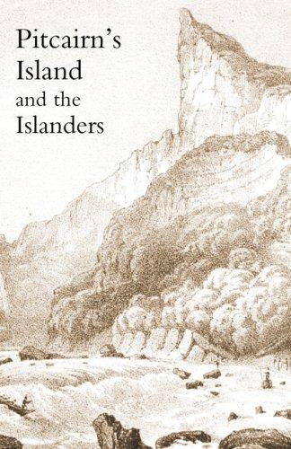 Download Pitcairn's Island, and the islanders, in 1850