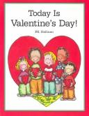 Today Is Valentine's Day!