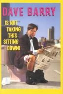 Download Dave Barry is not taking this sitting down!