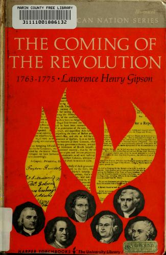 Download The coming of the Revolution, 1763-1775.