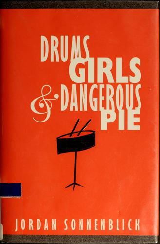 Download Drums, girls, & dangerous pie