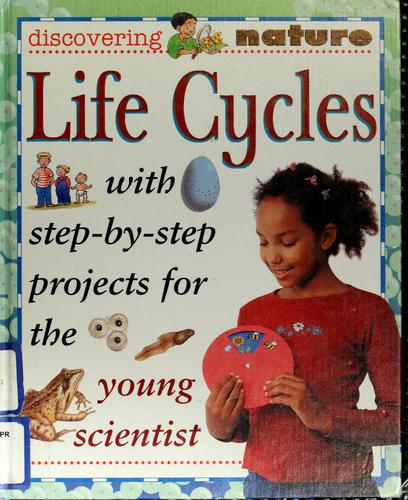Life Cycles (Discovering Nature)