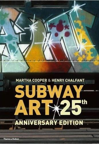 Subway Art by Martha Cooper, Henry Chalfant