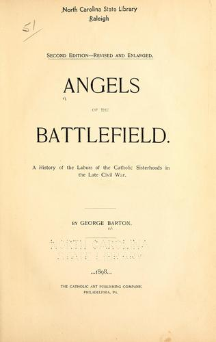 Angels of the battlefield by Barton, George