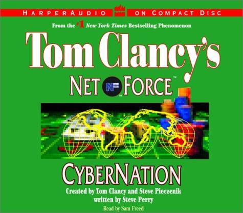 Cybernation (Tom Clancy's Net Force, No. 6)