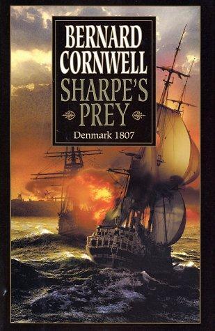 Download Sharpe's prey : Richard Sharpe and the Expedition to Copenhagen, 1807