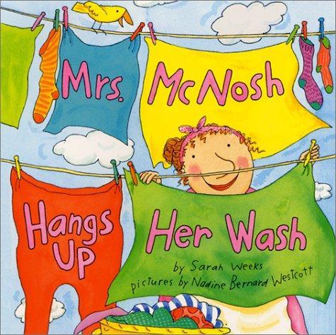 Download Mrs. McNosh Hangs Up Her Wash (Laura Geringer Books)