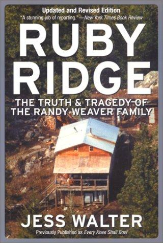 Thumbnail of Ruby Ridge: The Truth and Tragedy of the Randy Weaver Family