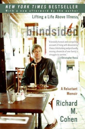 Blindsided: Lifting a Life Above Illness