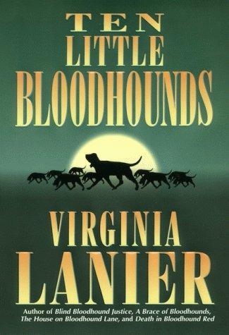 Ten little bloodhounds