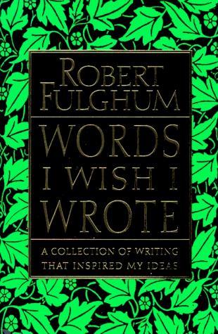 Words I wish I wrote