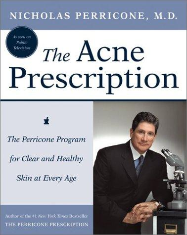 The Acne Prescription by Nicholas Perricone