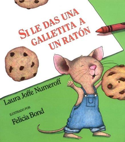 Download Si le das una galletita a un ratón