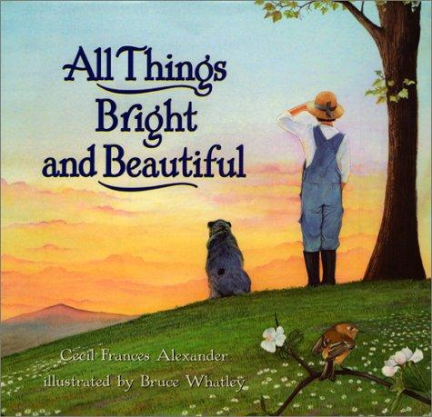 Download All things bright and beautiful