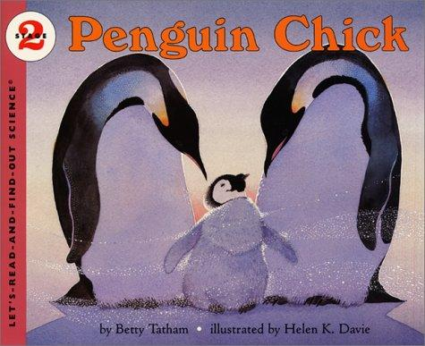 Download Penguin Chick (Let's-Read-and-Find-Out Science, Stage 2)