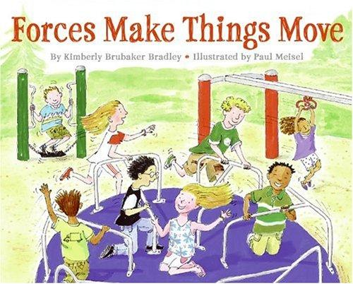 Download Forces Make Things Move (Let's-Read-and-Find-Out Science 2)