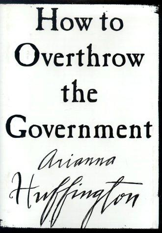 Download How to Overthrow the Government