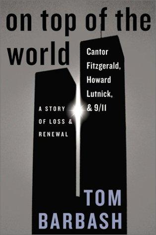 On Top of the World: Cantor Fitzgerald, Howard Lutnick, & 9/11