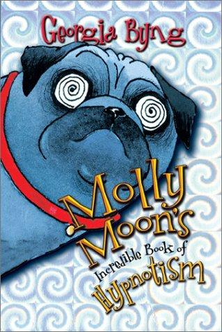 Download Molly Moon's incredible book of hypnotism