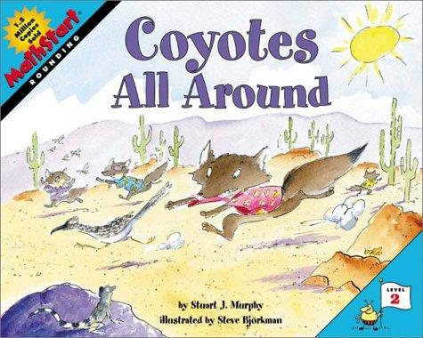 Coyotes All Around (MathStart 2)