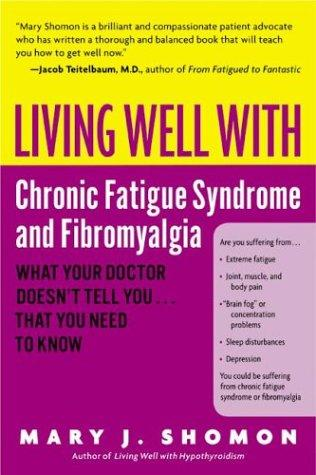 Download Living Well with Chronic Fatigue Syndrome and Fibromyalgia