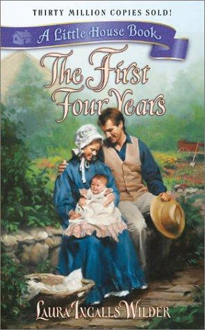 Download The First Four Years (Little House)