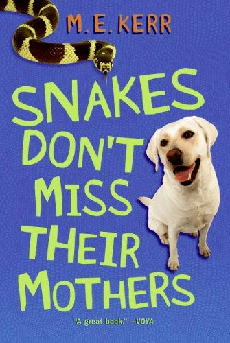 Download Snakes Don't Miss Their Mothers