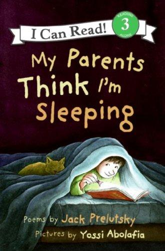 My Parents Think I'm Sleeping (I Can Read Book 3)
