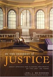 In the Interest of Justice: Great Opening and Closing Arguments of the Last 1...