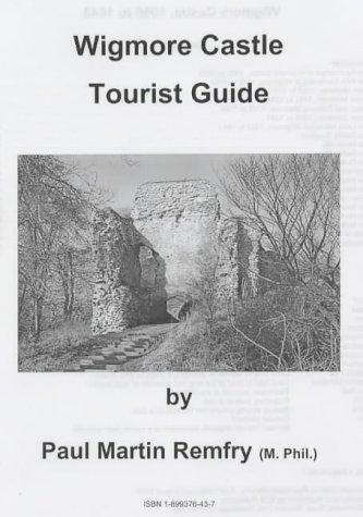 Wigmore Castle Tourist Guide by Paul Martin Remfry