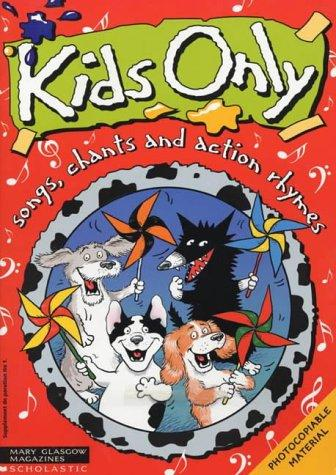 Kids Only (Kids Only Songbook & Cassette Packs)