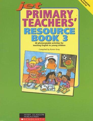 Primary Teachers' Resource Book (Junior English Timesavers) by Karen Gray