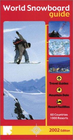 World Snowboard Guide by Tony Brown