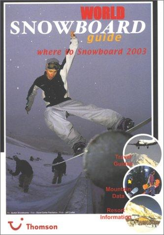 World Snowboard Guide 2002/2003 by Tony Brown