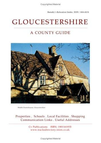 Gloucestershire (Barnaby's Relocation Guides) by Anna James