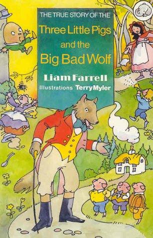 The True Story of the Three Little Pigs and the Big Bad Wolf (Elephants) by Terry Myler
