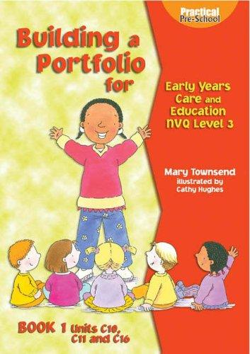 Building a Portfolio for Early Years Care and Education (Practical Pre-school)