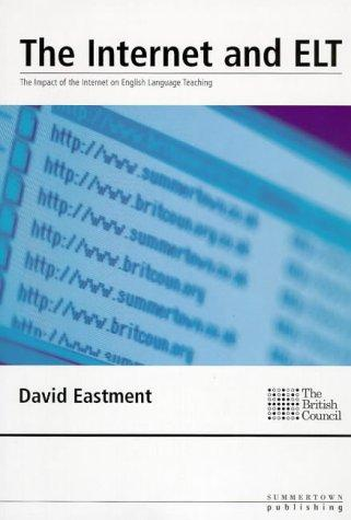 Internet and Elt by David Eastment