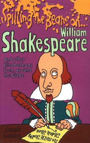Spilling the Beans on William Shakespeare by Mick Gower