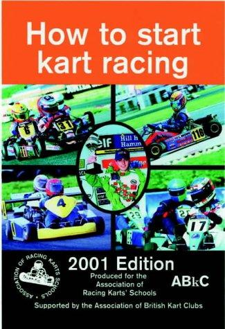 How to Start Kart Racing by Paul Lawrence